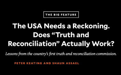 """Does """"Truth and Reconciliation"""" Work?"""