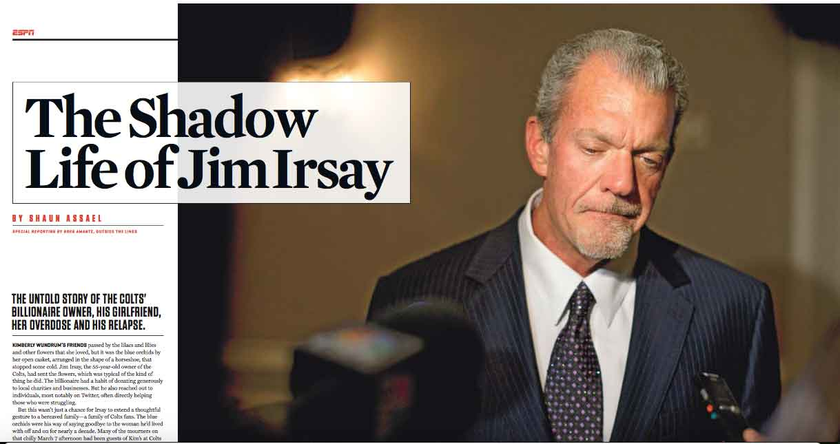 The Shadow Life of Jim Irsay by Shaun Assael ESPN Magazine November 2014